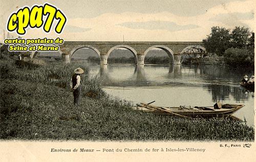 Isles Lès Villenoy - Pont du Chemin de Fer