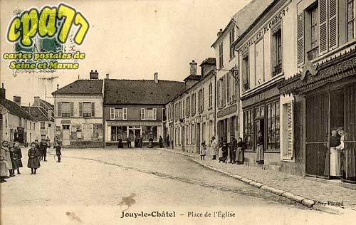 Jouy Le Châtel - Place de l'Eglise