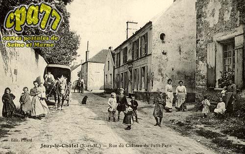 Jouy Le Châtel - Rue du Château du Petit-Paris