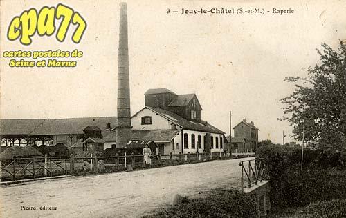 Jouy Le Châtel - Raperie