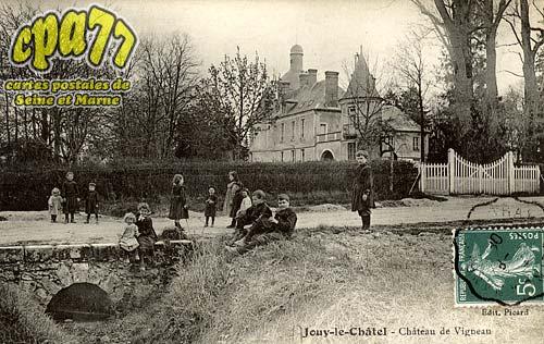 Jouy Le Châtel - Château de Vigneau