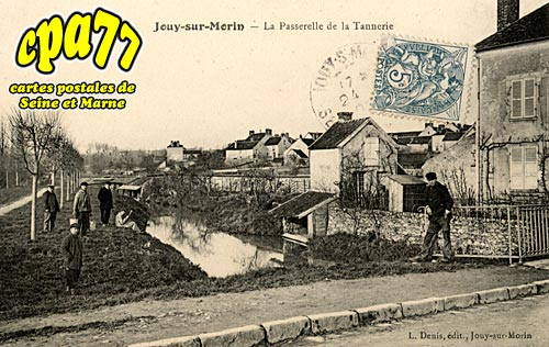 Jouy Sur Morin - La Passerelle de la Tannerie