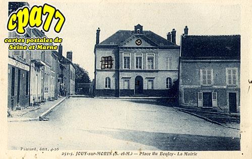 Jouy Sur Morin - Place du Bouloy - La Mairie