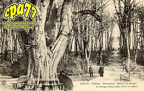 Juilly - Collège - Marronnier - Maison de Berryer