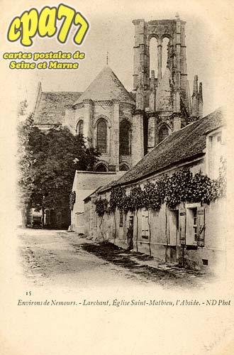 Larchant - Environs de Nemours - Larchant, Eglise Saint-Mathieu, l'Abside