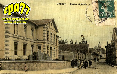Liverdy En Brie - Ecoles et Mairie