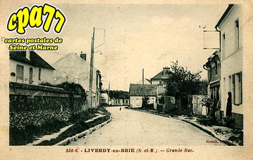 Liverdy En Brie - Grande-Rue
