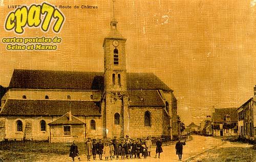 Liverdy En Brie - Eglise et Route de Châtres