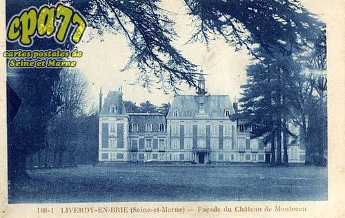 Liverdy En Brie - Façade du Château de Montceau