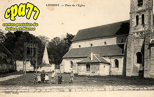 Liverdy En Brie - Place de l'Eglise