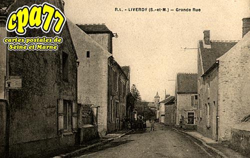 Liverdy En Brie - Grande Rue