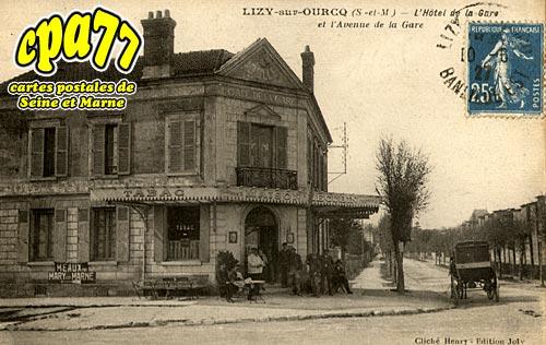 Lizy Sur Ourcq - L'Hôtel de la Gare et l'Avenue de la Gare