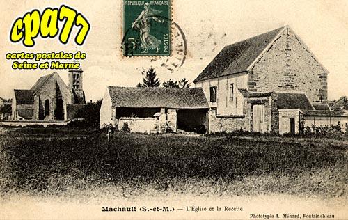 Machault - L'Eglise et la Recette