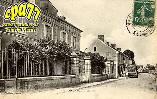 Machault - Mairie