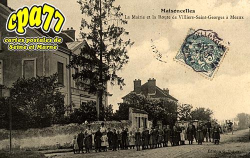 Maisoncelles En Brie - La Mairie et la Route de Villiers-Saint-Georges à Meaux