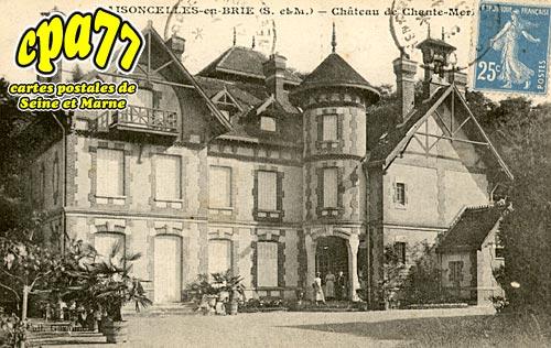 Maisoncelles En Brie - Château de Chante-Merle