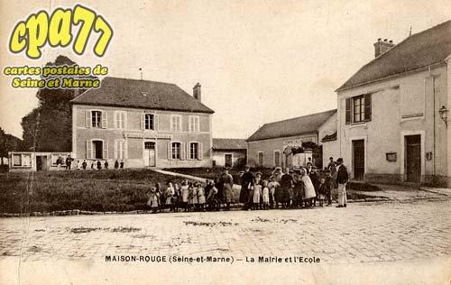 Maison Rouge En Brie - La Mairie et l'Ecole