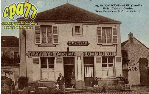 Maison Rouge En Brie - Hôtel Café du Centre - Route National n°19 (71 km de Paris)