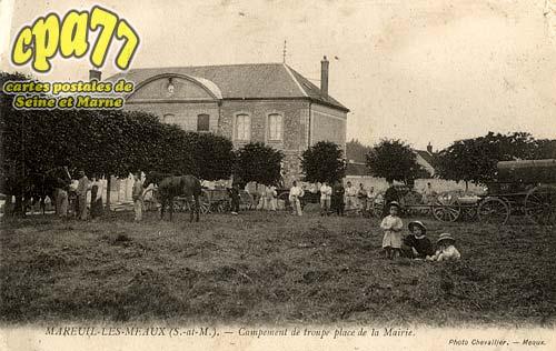 Mareuil Lès Meaux - Campement de troupes place de la Mairie
