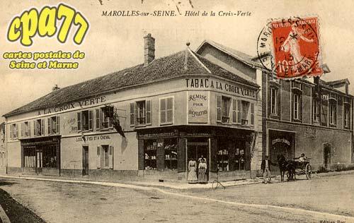 Marolles Sur Seine - Hôtel de la Croix-Verte