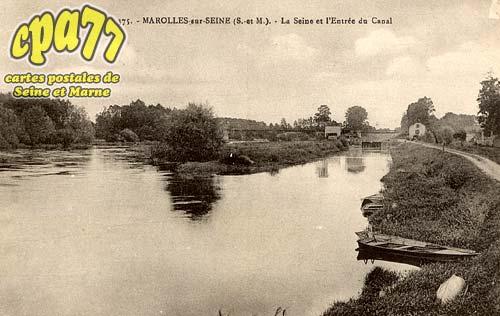 Marolles Sur Seine - La Seine et l'Entrée du Canal