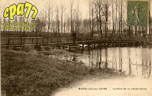 Marolles Sur Seine - Le Pont de la vieille Seine