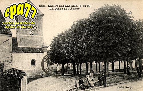 Mary Sur Marne - La Place de l'Eglise