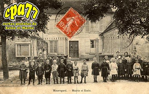 Mauregard - Mairie et Ecole