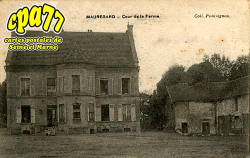 Mauregard - Cour de la Ferme