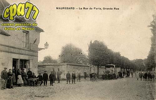 Mauregard - La Rue de Paris, Grande Rue