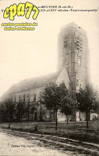 May En Multien - Curieuse Eglise des XIIe, XIIIe et XIVe siècles - Tour remarquable
