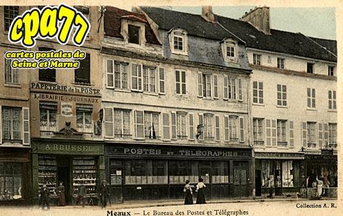 Meaux - Le Bureau de Postes et Télégraphes