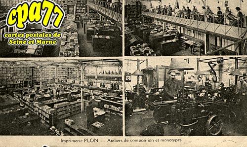 Meaux - Imprimerie Plon - Ateliers et monotypes