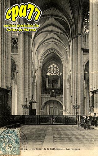 Meaux - Intérieur de la Cathédrale - Les Orgues