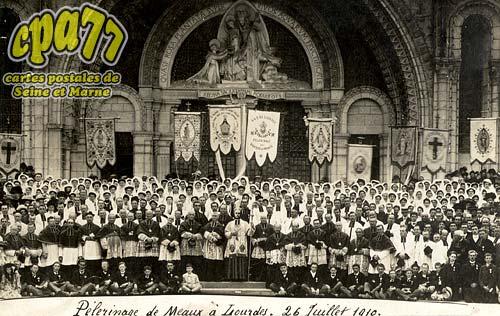 Meaux - Pèlerinage de Meaux à Lourdes - 26 Juillet 1910