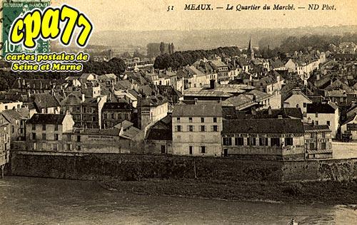 Meaux - Le Quartier du Marché