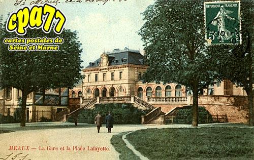 Meaux - La Gare et la Place Lafayette