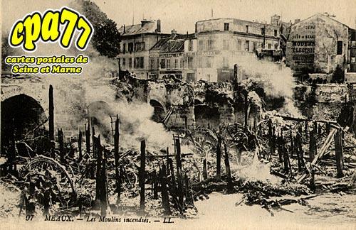 Meaux - Les Moulins Incendiés