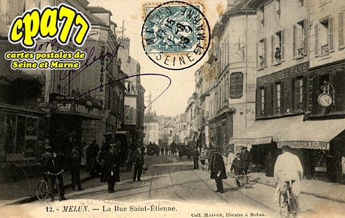 Melun - La Rue Saint-Etienne