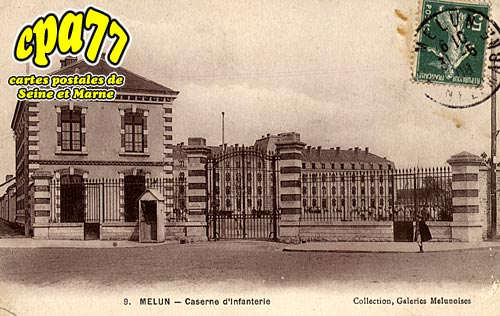 Melun - Caserne d'Infanterie