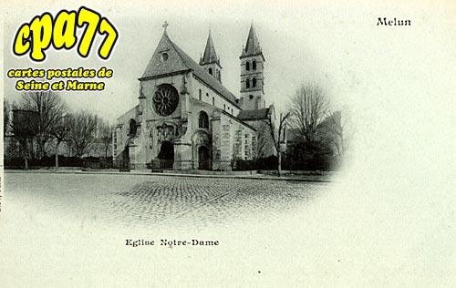 Melun - Eglise Notre-Dame