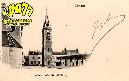Melun - Clocher Saint-Barthélémy