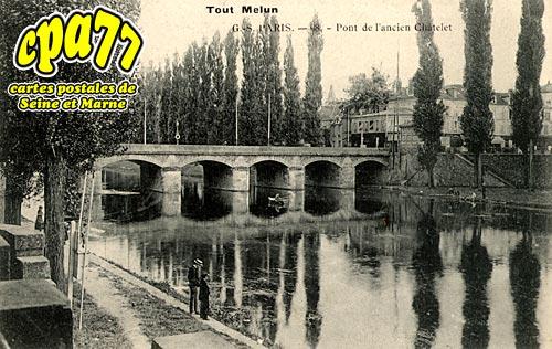 Melun - Pont de l'ancien Châtelet
