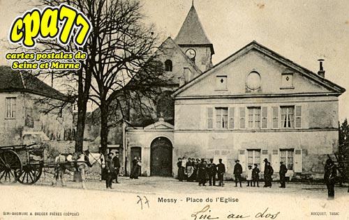 Messy - Place de l'Eglise
