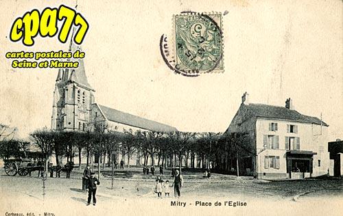 Mitry Mory - Place de l'Eglise