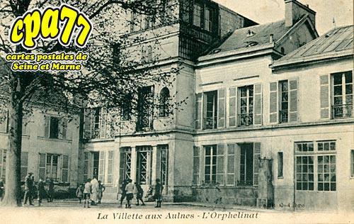 Mitry Mory - La Villette-aux-Aulnes - L'Orphelinat