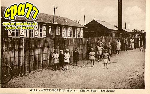 Mitry Mory - Cité en Bois - Les Ecoles