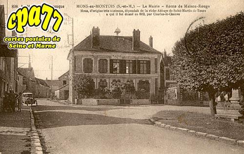 Mons En Montois - La Mairie - Route de Maison-Rouge