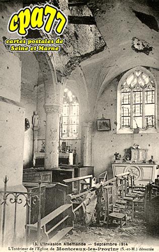 Montceaux Lès Provins - L'Invasion allemande - Septembre 1914 - L'Intérieur de l'Eglise dévastée