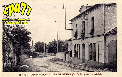Montceaux Lès Provins - La Mairie